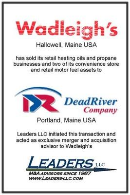 Leaders advises Wadleigh's on its sale of assets to Dead River Corporation