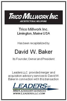 Leaders advises David W. Baker in connection with recapitalization of Trico Millwork